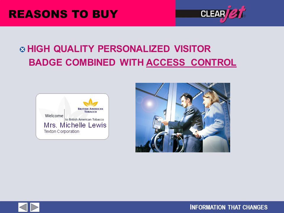 I NFORMATION THAT CHANGES HIGH QUALITY PERSONALIZED VISITOR BADGE COMBINED WITH ACCESS CONTROL REASONS TO BUY