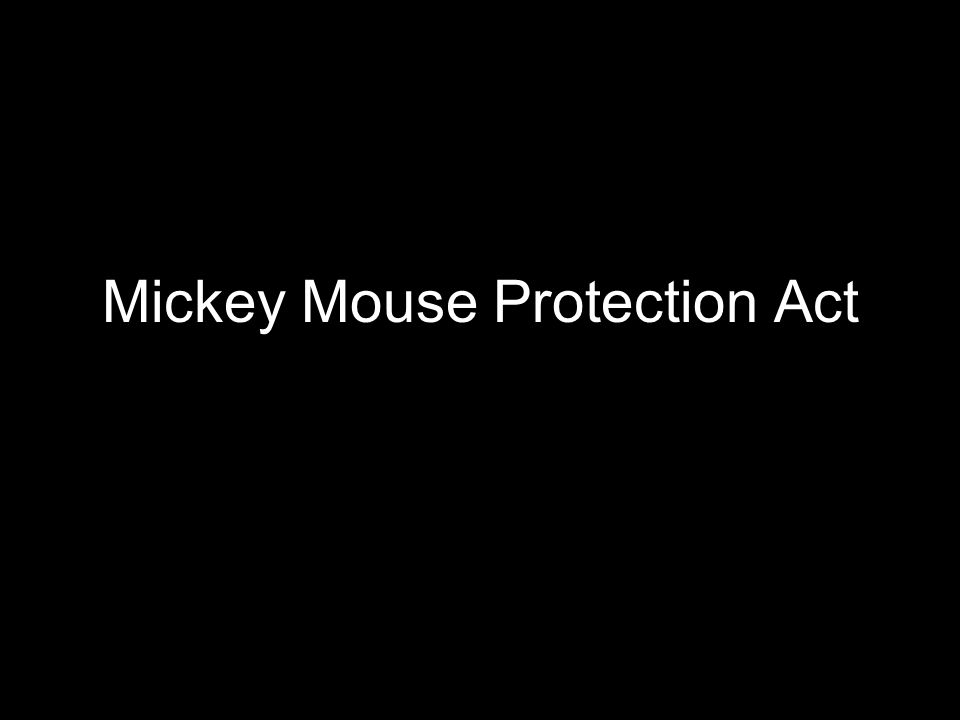 Mickey Mouse Protection Act