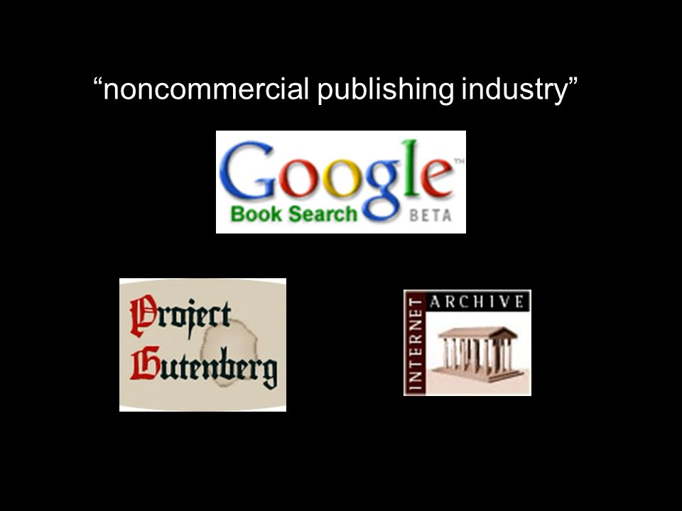 noncommercial publishing industry