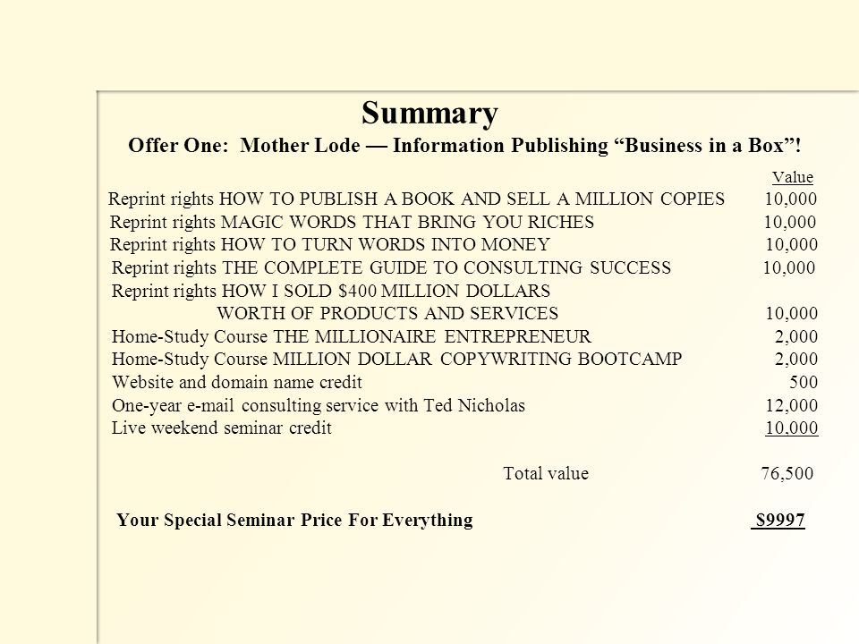 Summary Offer One: Mother Lode — Information Publishing Business in a Box .