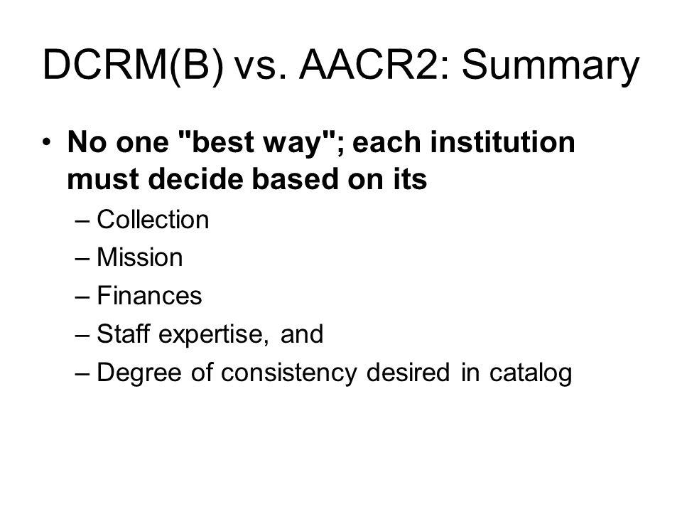 DCRM(B) vs.