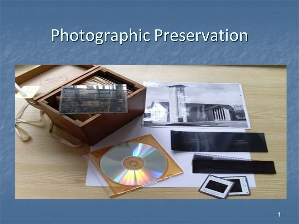 Photographic Preservation 1