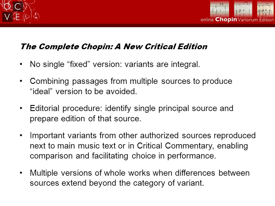 The Complete Chopin: A New Critical Edition No single fixed version: variants are integral.