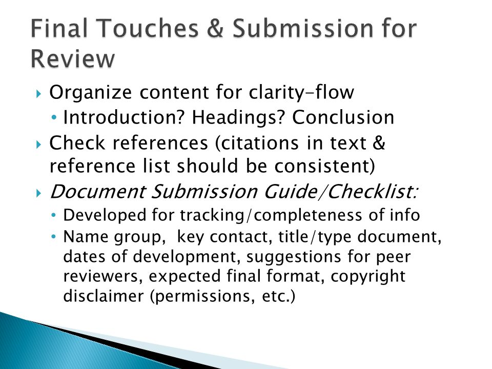  Organize content for clarity-flow Introduction. Headings.