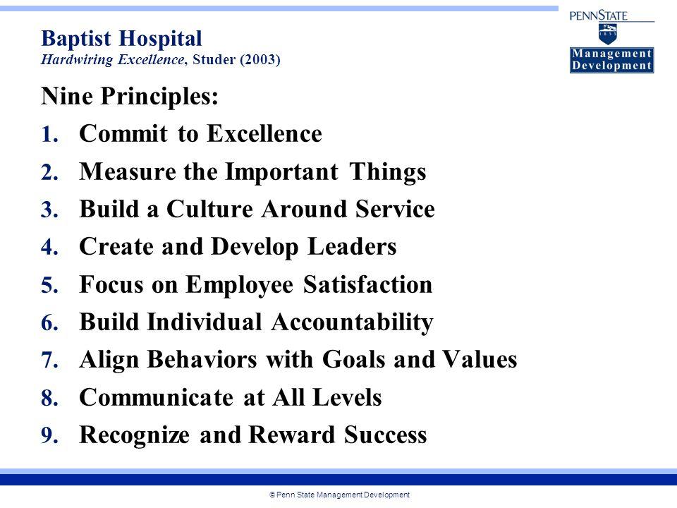 © Penn State Management Development Nine Principles: 1.
