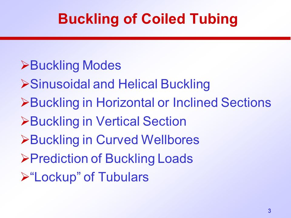 34 Buckling in Vertical Wellbores: Lubinski derived in the 1950's the following buckling load equation for the initial buckling of tubulars in vertical wellbores: