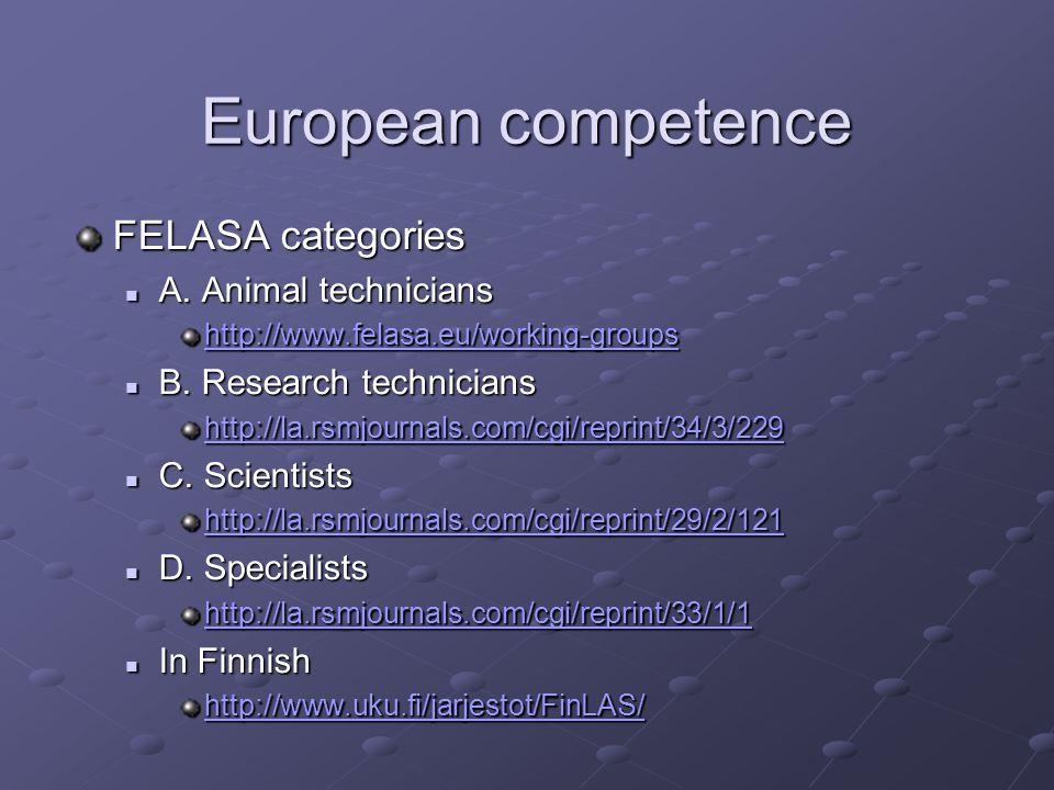 European competence FELASA categories A. Animal technicians A.