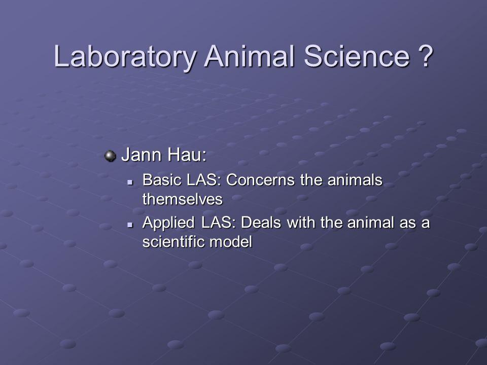 Laboratory Animal Science .