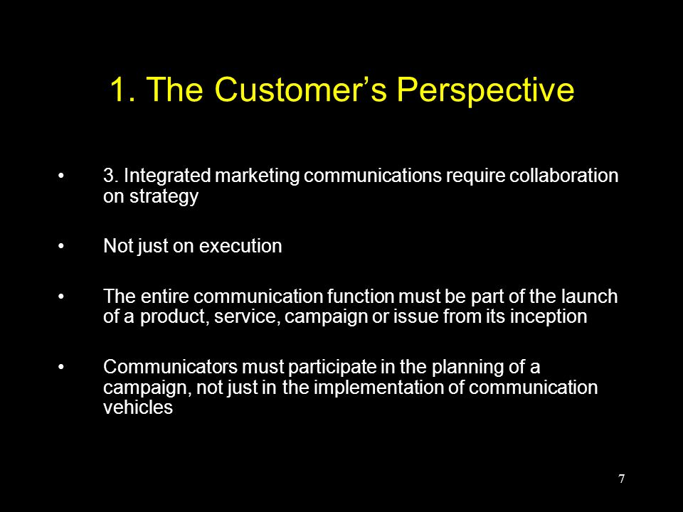 7 1. The Customer's Perspective 3.