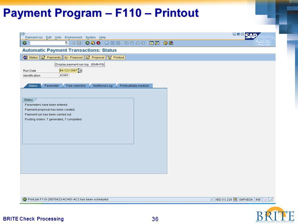 36 BRITE Check Processing Payment Program – F110 – Printout