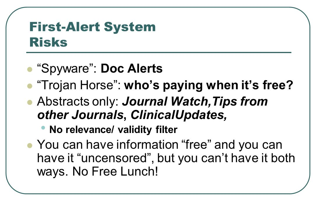 First-Alert System Risks Spyware : Doc Alerts Trojan Horse : who's paying when it's free.