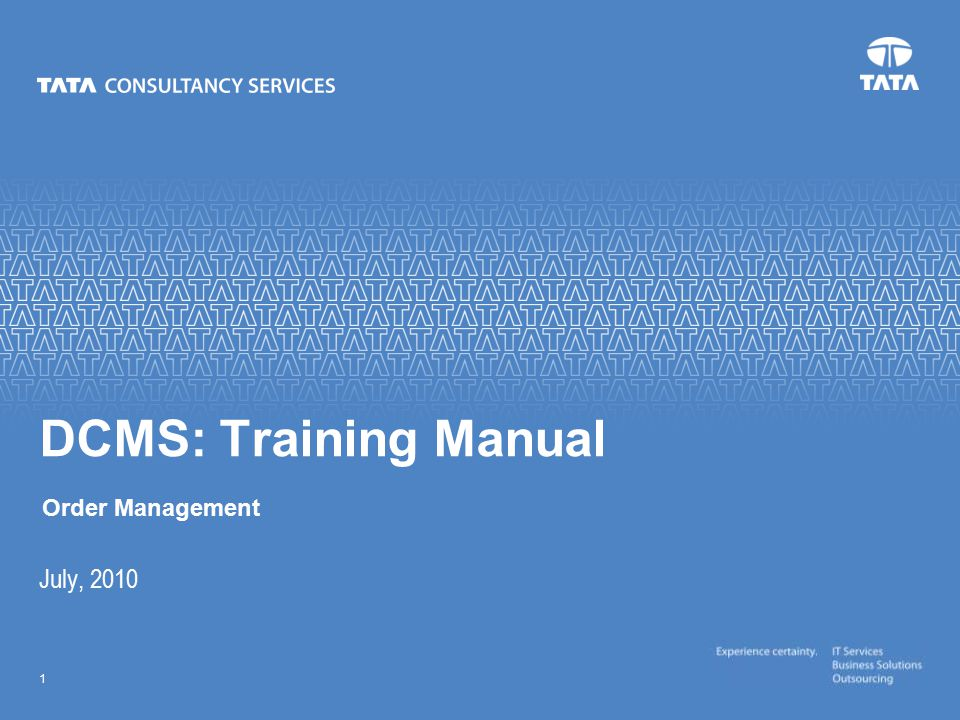Text 1 July, 2010 DCMS: Training Manual Order Management