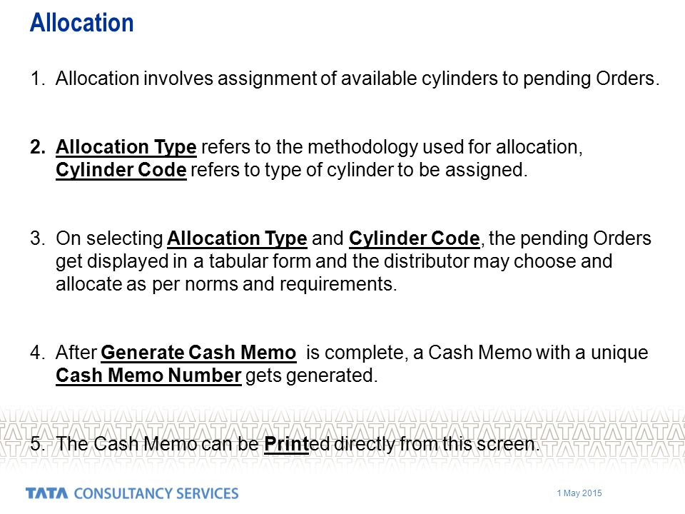 1 May 2015 1.Allocation involves assignment of available cylinders to pending Orders.