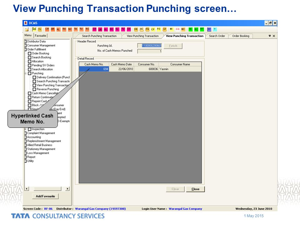 1 May 2015 View Punching Transaction Punching screen… Hyperlinked Cash Memo No.