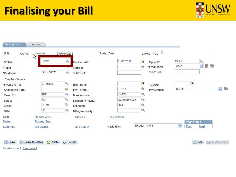 Finalising your Bill