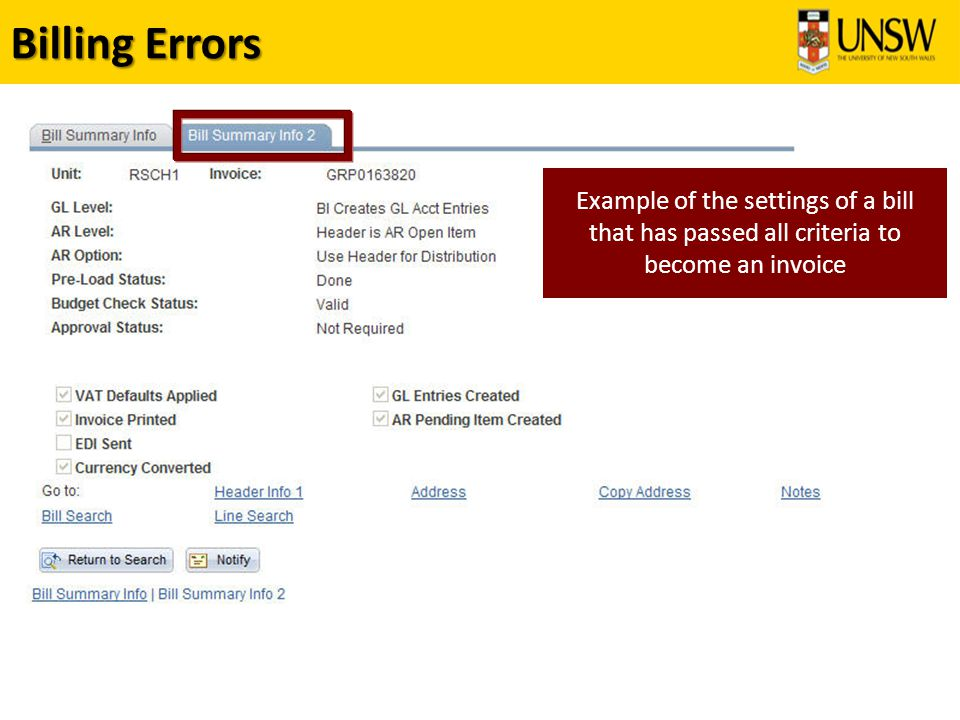 Billing Errors Example of the settings of a bill that has passed all criteria to become an invoice