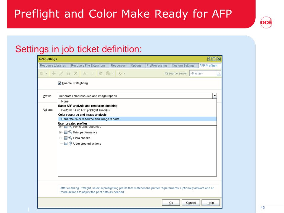46 Preflight and Color Make Ready for AFP Settings in job ticket definition: