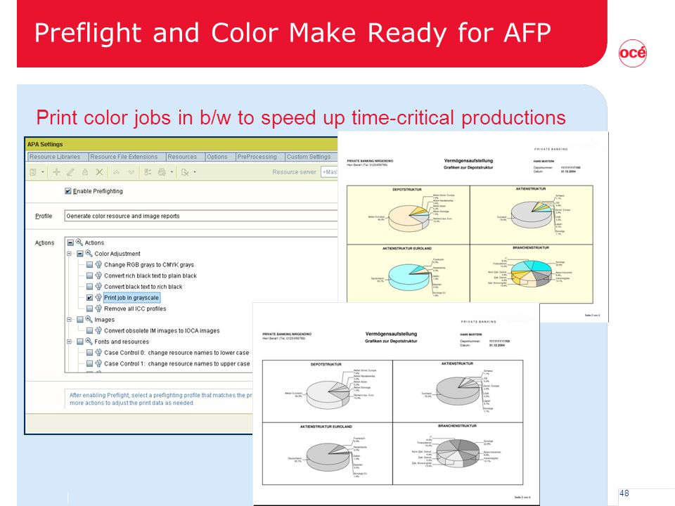48 Preflight and Color Make Ready for AFP Print color jobs in b/w to speed up time-critical productions