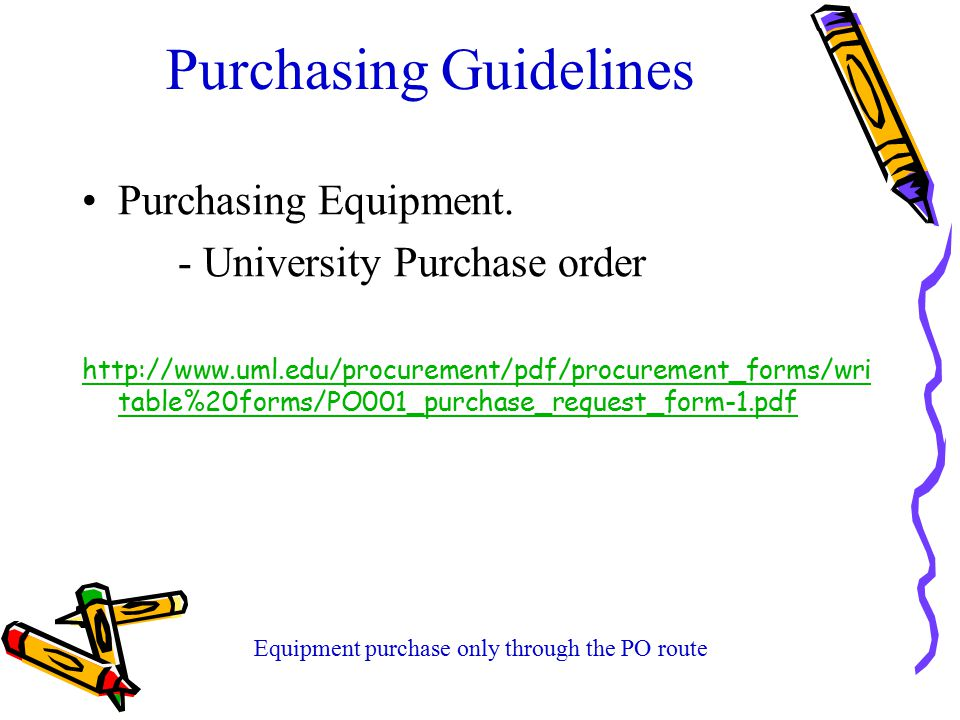 Purchasing Guidelines Purchasing Equipment.