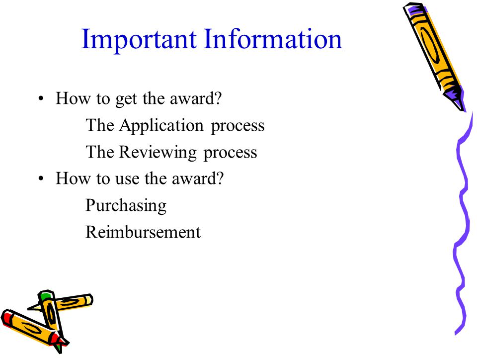 Important Information How to get the award.