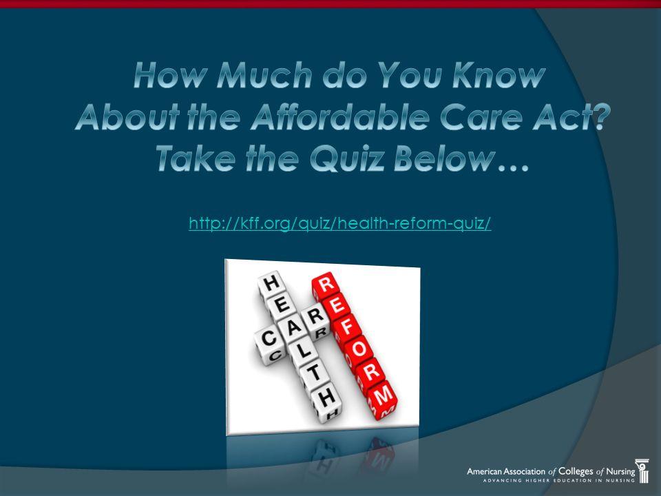 http://kff.org/quiz/health-reform-quiz/