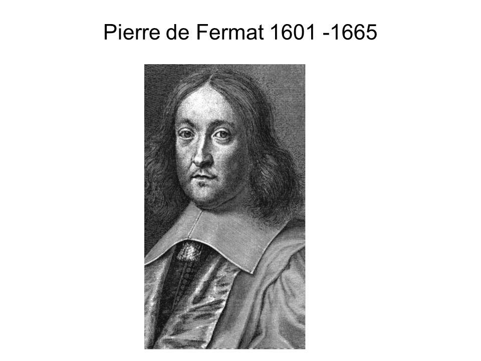 Pierre de Fermat 1601 -1665