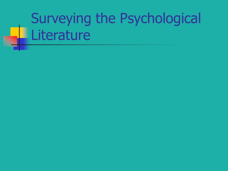 Surveying the Psychological Literature