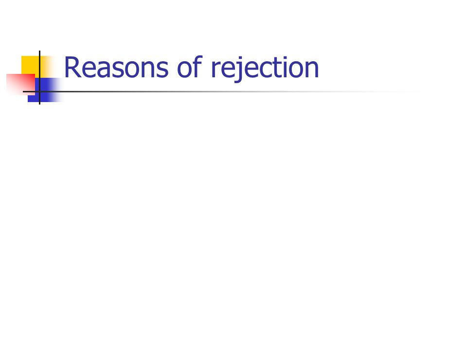 Reasons of rejection