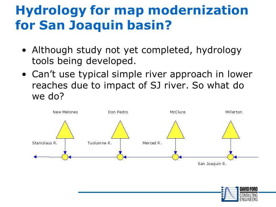 Hydrology for map modernization for San Joaquin basin.