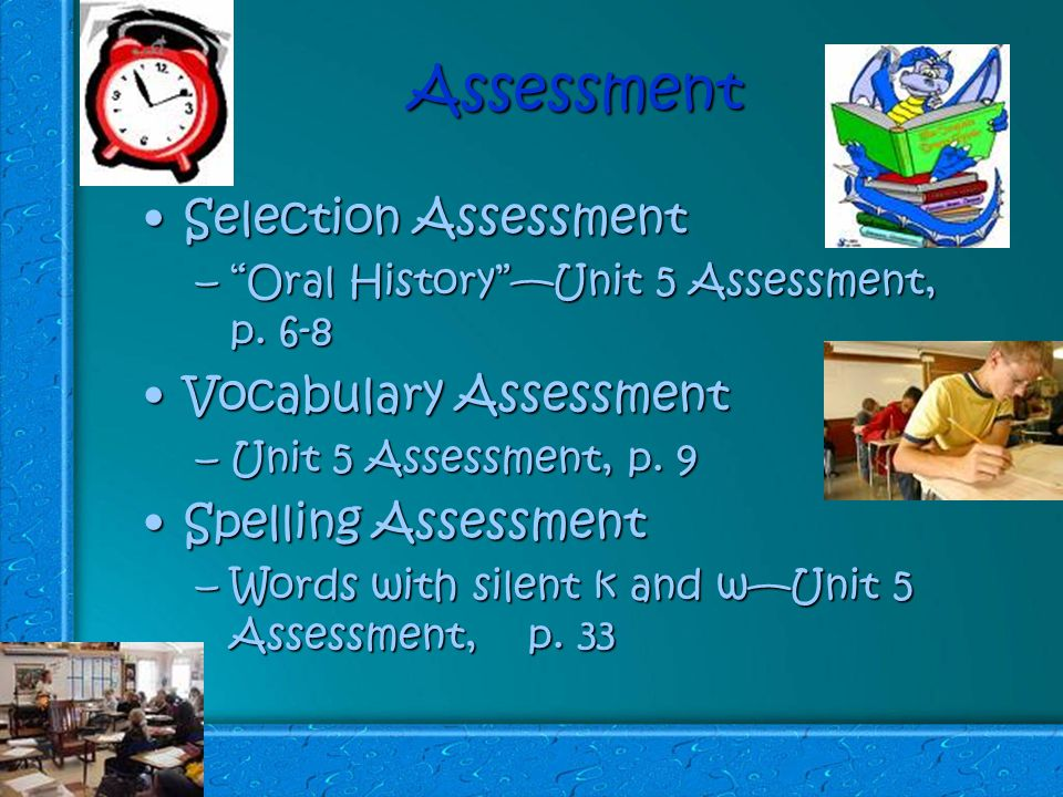 Assessment Selection AssessmentSelection Assessment – Oral History —Unit 5 Assessment, p.