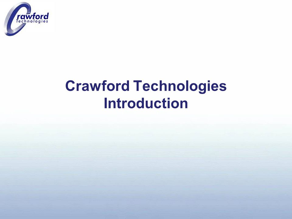 Agenda Introductions Crawford Technologies Corporate Intro Product Overviews Enterprise Solution Scenarios