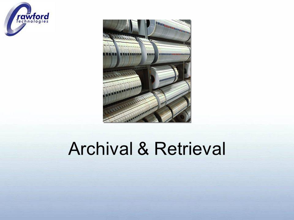 Archival & Retrieval