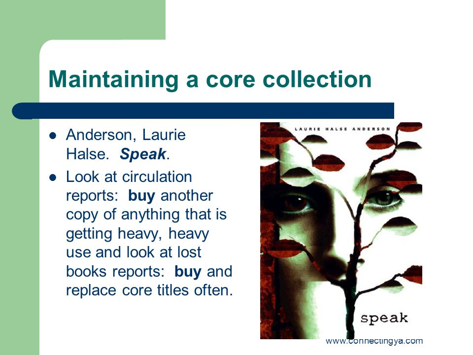 Maintaining a core collection Anderson, Laurie Halse.