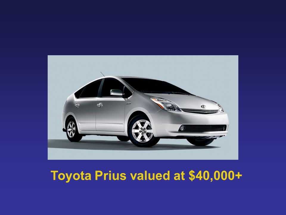 Toyota Prius valued at $40,000+