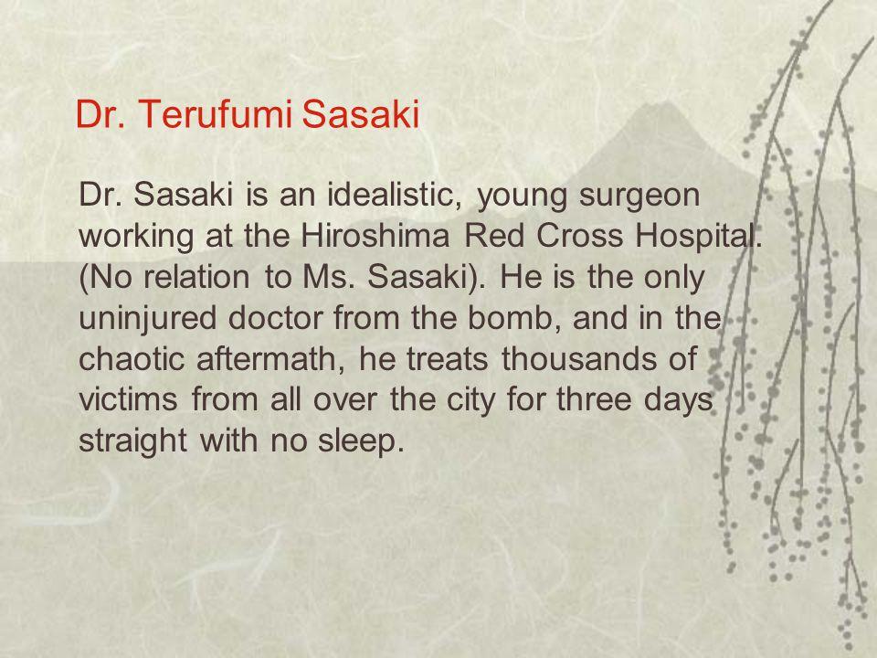 Dr. Terufumi Sasaki Dr.