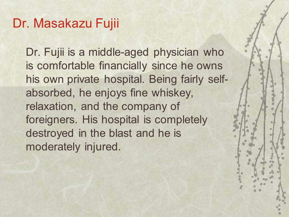 Dr. Masakazu Fujii Dr.