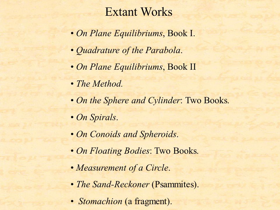 Extant Works On Plane Equilibriums, Book I. Quadrature of the Parabola.