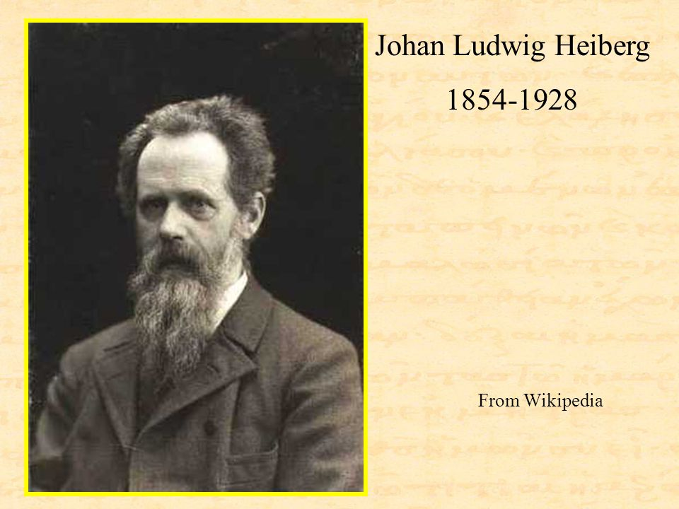 Johan Ludwig Heiberg 1854-1928 From Wikipedia