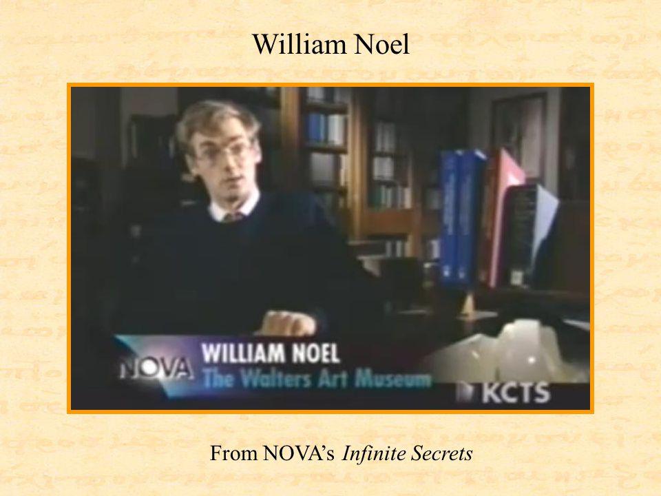From NOVA's Infinite Secrets William Noel