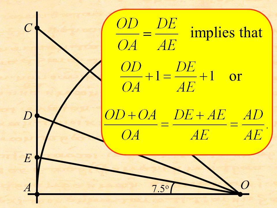 O C D A E implies that or 7.5 o