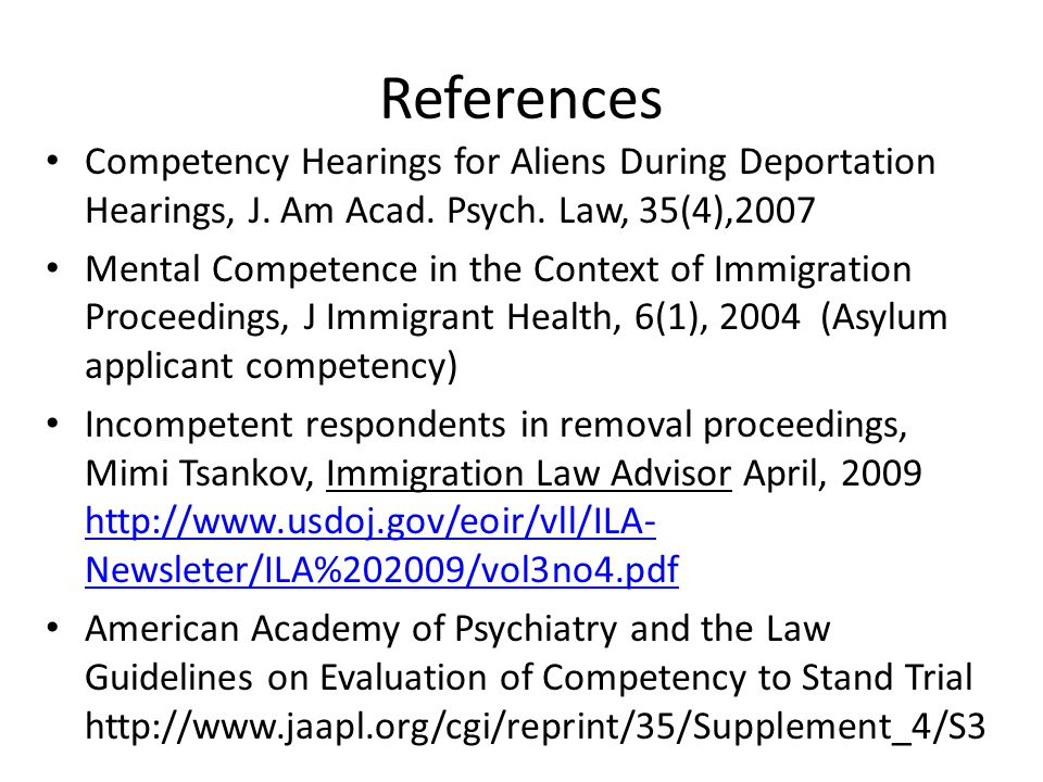 References Competency Hearings for Aliens During Deportation Hearings, J.