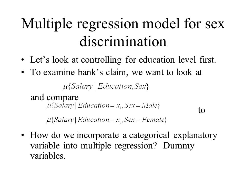 Multiple regression model for sex discrimination Let's look at controlling for education level first.