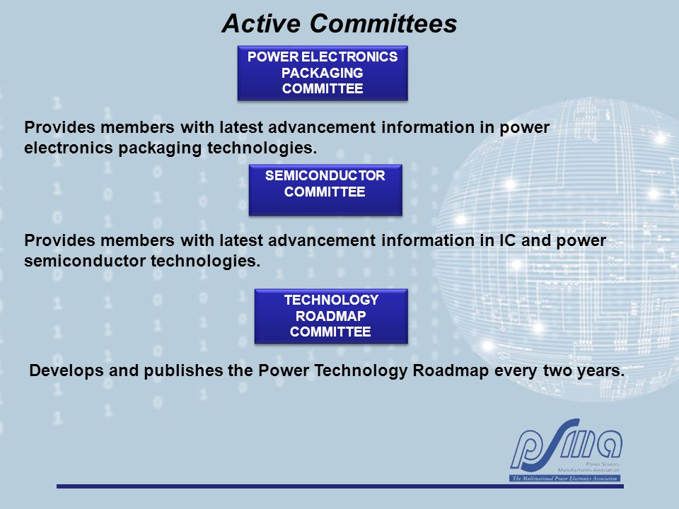 Provides members with latest advancement information in IC and power semiconductor technologies.