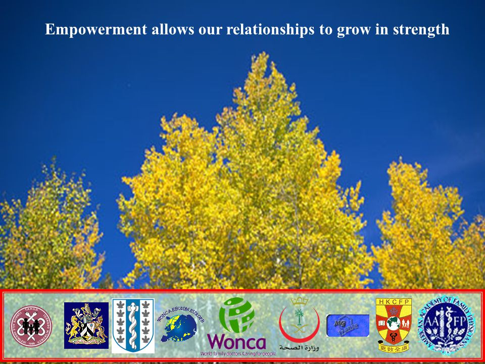 / 2018 Empowerment allows our relationships to grow in strength