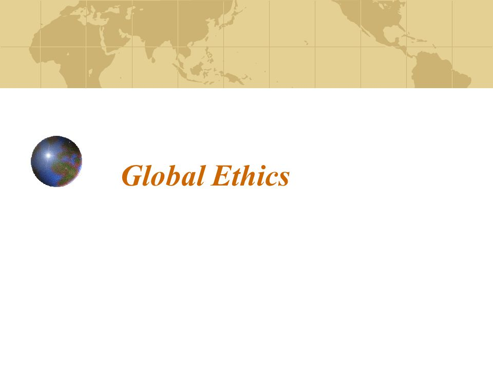 Global Ethics