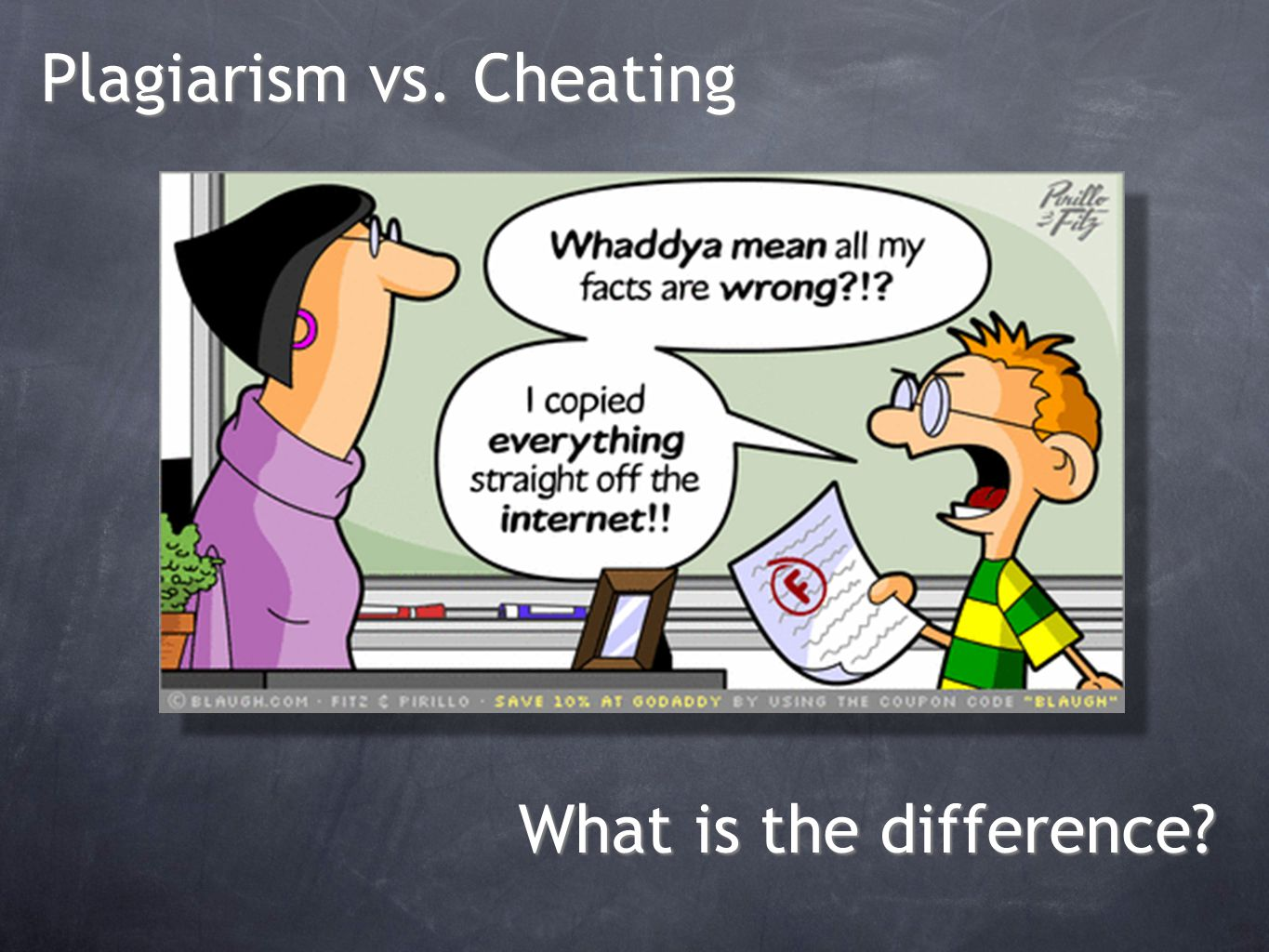Cheating is receiving unauthorized help on an assignment, quiz or exam