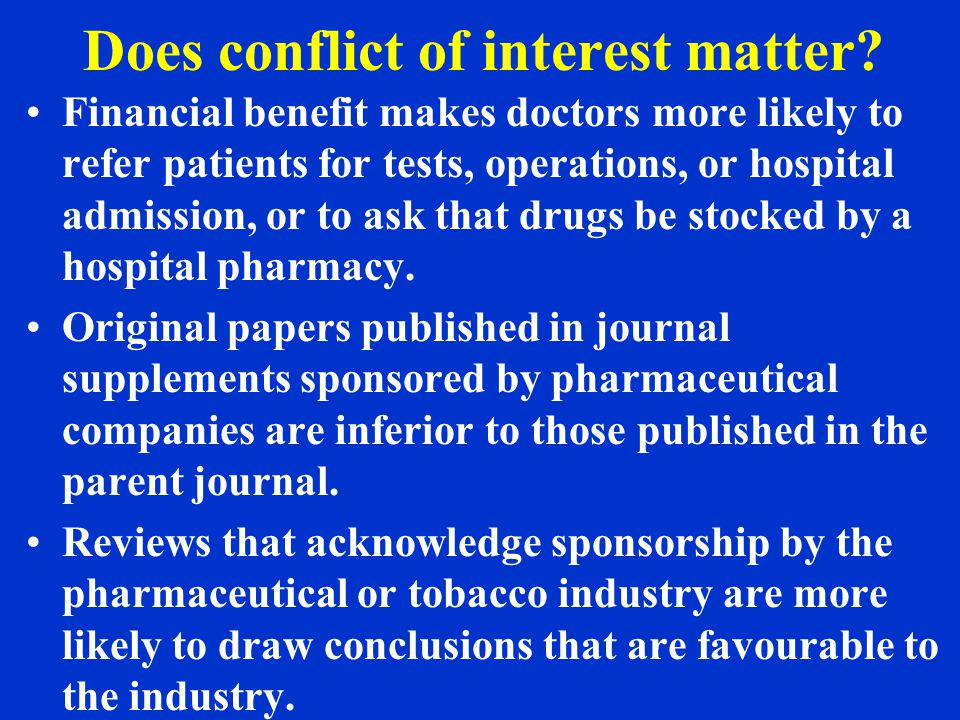 Does conflict of interest matter.