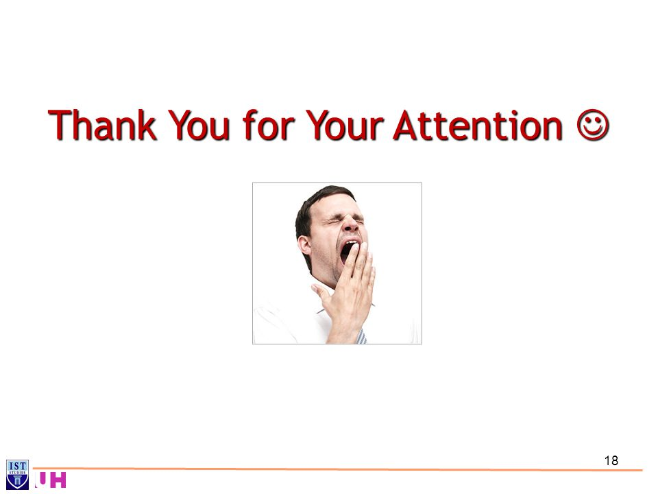 18 Thank You for Your Attention Thank You for Your Attention