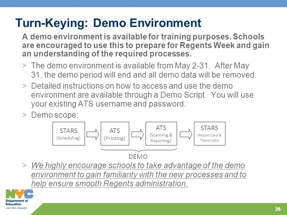 26 Turn-Keying: Demo Environment >The demo environment is available from May 2-31.