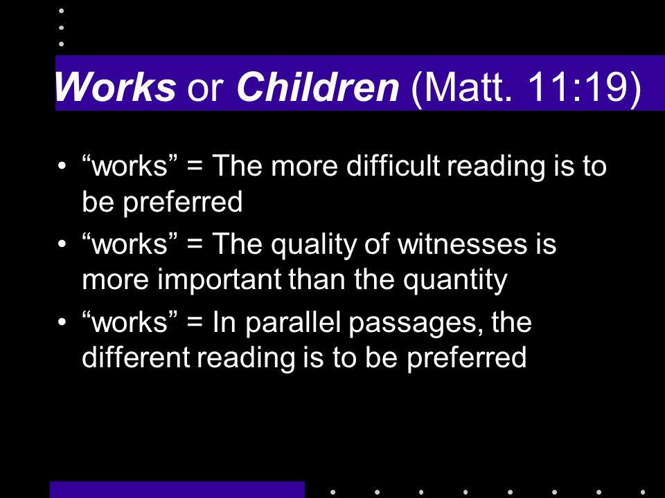 Works or Children (Matt.